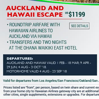 Auckland and Hawaii Escape from US$1199. See site for details