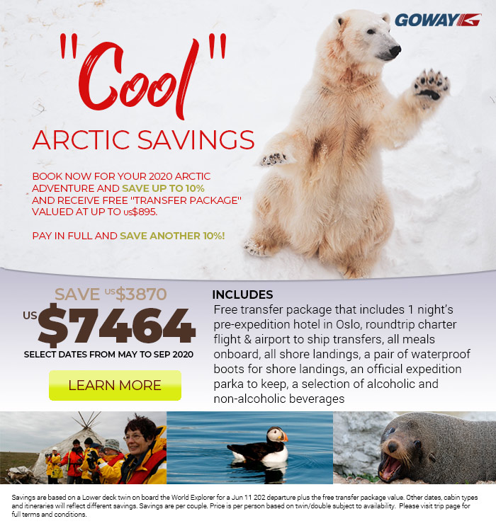 cool Arctic Savings. book your 2020 arctic adventure now and save up to 10percent. From US$7464. Select dates from may to sept. Please see site for details