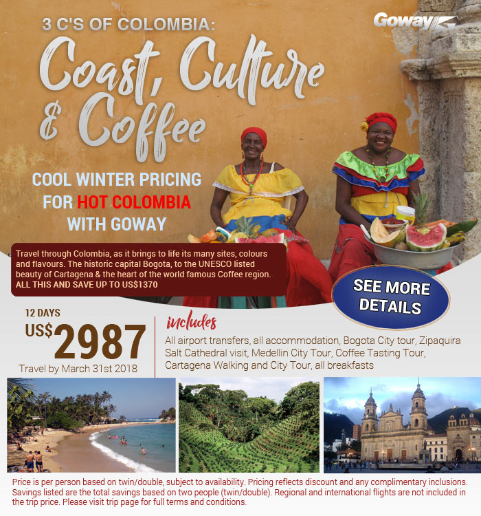 Three Cs of Colombia - Coast, Culture and Coffee - winter pricing for Hot Colombia. Save up to US$1370. From US$2987 See our site for details.