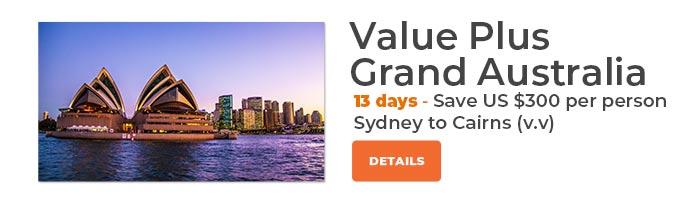 Value Plus Grand Australia 13 Day Save US$300 per person
