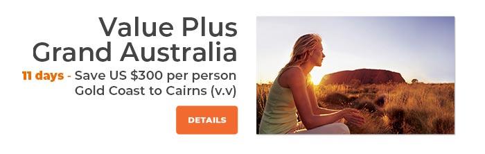 Value Plus Grand Australia 11 Days Save US$300 per person