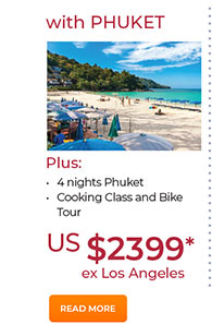With Phuket 4 nights from US$2399. See site for details