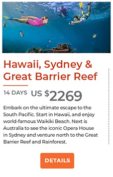 Hawaii, Sydney and Great Barrier Reef 14 days US$2269