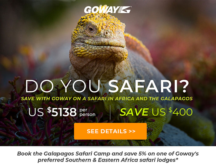 Do You Safari? Save with Goway on a Safari in Africa and the Galapagos - from US$5138 per person. Save US$400