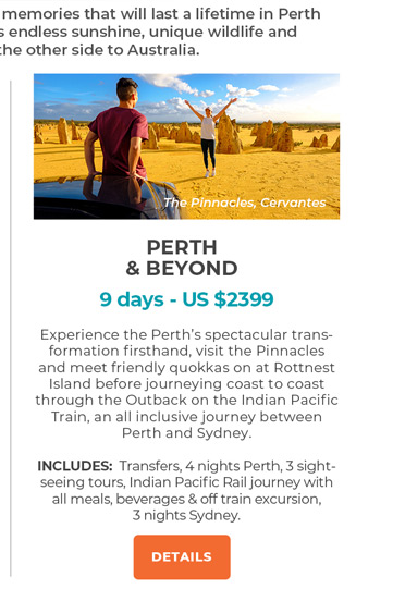 Perth and Beyond - 9 days from US$2399