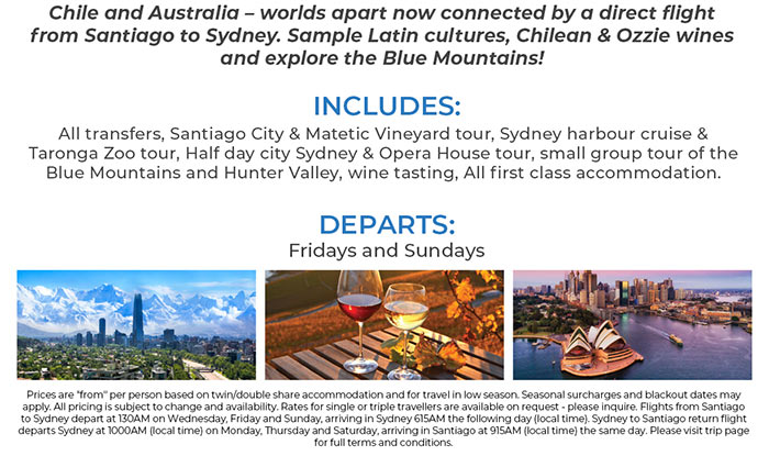 Includes all transfers, Santiago and Matetic Vineyard tours, Sydney Harbour cruise, half day Sydney Opera House tour, Wine tasting and more. See site for details, terms and conditions.
